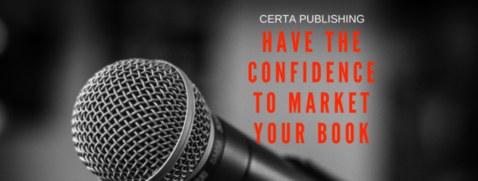 have the confidence to market your book