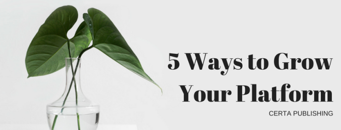 5 Ways to Grow Your Platform (2)
