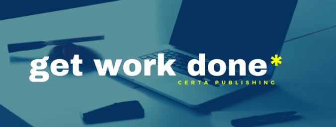 get work done