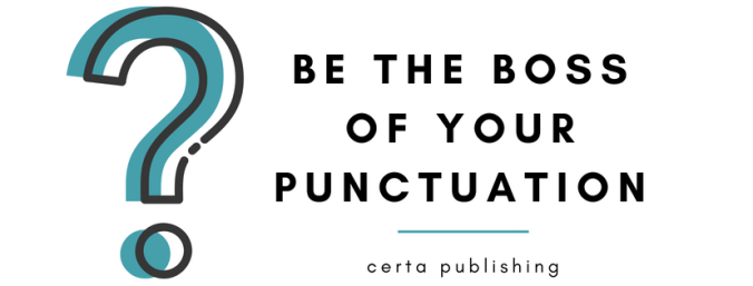 be the boss of your punctuation